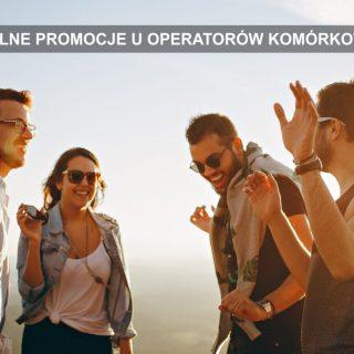 Aktualne promocje operatorów komórkowych