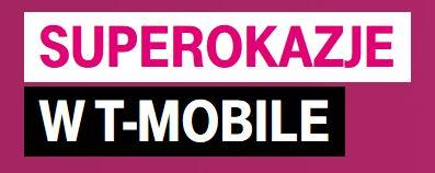 Super Okazje telefony i abonament w T-Mobile